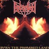 Burn the Promise Land by Rebaelliun (1999-11-22)