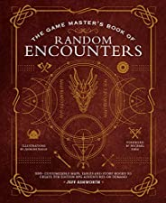 The Game Master's Book of Random Encounters: 500+ customizable maps, tables and story hooks to create 5th
