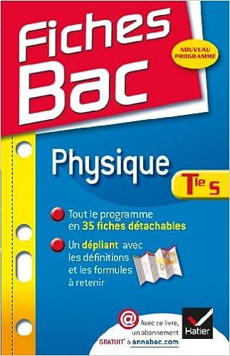 Lire en ligne Fiches Bac Physique Tle S: Fiches de cours - Terminale S pdf ebook