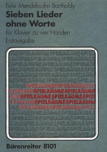 Sieben Lieder ohne Worte für Klavier zu vier Händen op. 62/1-6, 67/1 (Bearbeitungen des Komponisten für den König und die Königin von England). Spielräume.