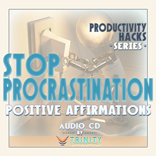 Productivity Hacks Series: Stop Procrastination Positive Affirmations audio CD by TrinityAffirmations