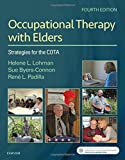#4: Occupational Therapy with Elders: Strategies for the COTA, 4e