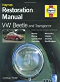 VW Beetle and Transporter Restoration Manual, Lindsay Porter, 1859606156