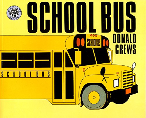 School Bus: Crews, Donald, Crews, Donald: 9780688122676: Amazon ...