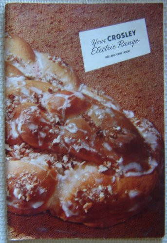 - Your Crosley Electric Range Use and Care Book