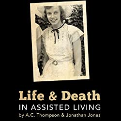 Life and Death in Assisted Living
