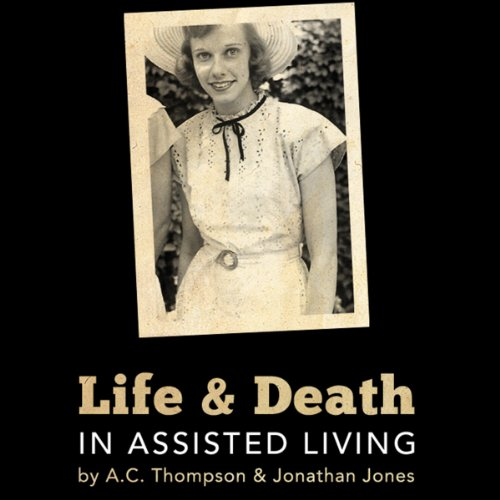 - Life and Death in Assisted Living