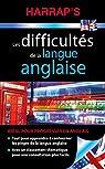 Harrap's Difficultés de la langue anglaise par Harrap's