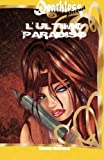 L'ultimo Paradiso: Volume 1