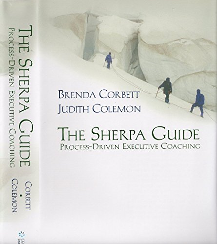The Sherpa Guide: Process-Driven Executive Coaching (Guide Sherpa)