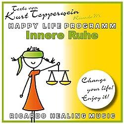 Innere Ruhe (Happy Life Programm)