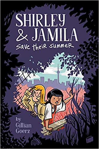 Shirley and Jamila Save Their Summer (Shirley & Jamila): Goerz ...