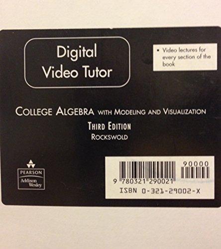 College Algebra Through Modelg& Visualizatn