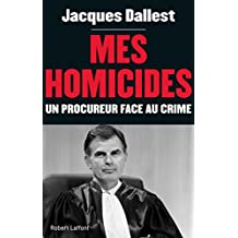Mes homicides (French Edition)