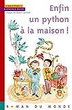 """Afficher """"La famille Python n° 03<br /> Enfin un python à la maison !"""""""