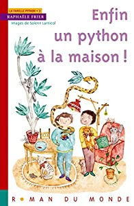 """Afficher """"La famille Python n° 3 Enfin un python à la maison !"""""""