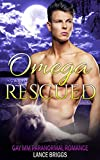 Omega Rescued: A Gay MM Paranormal Romance (Staunton Valley Book 4)