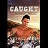 Caught (Grave Diggers MC Book 2)