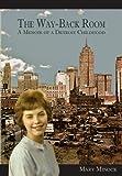The Way-Back Room, Mary Minock, 1933964499