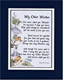 My Other Mother, A Mother's Day Gift Poem Or 50th 60th 65th 70th 80th Birthday Present For A Mother-in-law, Or Someone Who Is Like A Mother To Me