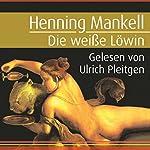 Die weiße Löwin | Henning Mankell