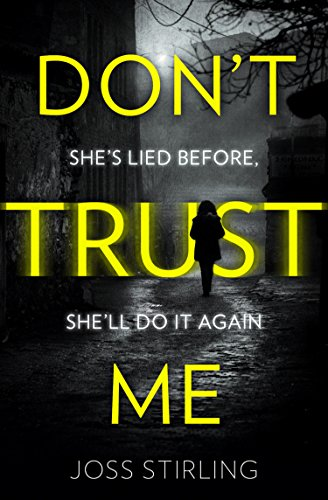 Don't Trust Me: The best psychological thriller debut you will read in - Me By Stores