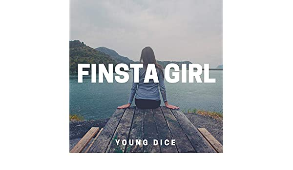 Finsta Girl de Young Dice en Amazon Music - Amazon.es