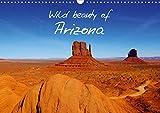 Wild beauty of Arizona / UK-Version 2020: A trip through Arizona, pearl of the American Southwest. (Calvendo Nature)