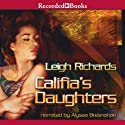 Califia's Daughters Audiobook by Leigh Richards, Laurie R. King Narrated by Alyssa Bresnahan