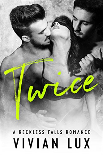 Twice (Reckless Falls Book 3) (English Edition)