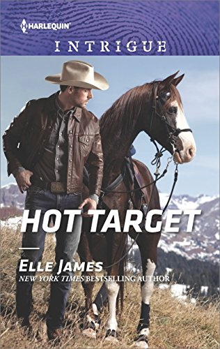 Hot Target (Ballistic Cowboys) by [James, Elle]