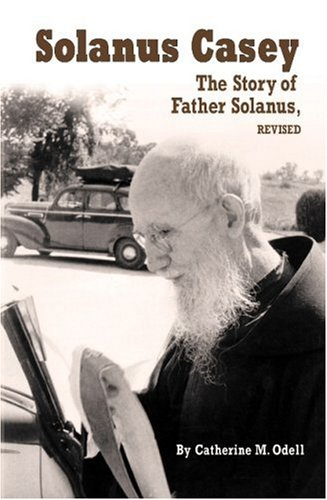 father-solanus-the-story-of-solanus-casey-the-order-of-friars-minor-capuchin