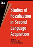 img - for Studies of Fossilization in Second Language Acquisition book / textbook / text book