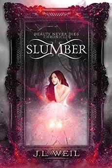 Slumber Beauty Never Dies Chronicles ebook