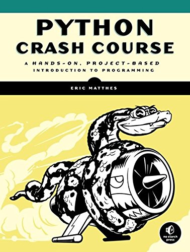 Book cover of Python Crash Course: A Hands-On, Project-Based Introduction to Programming by Eric Matthes