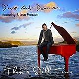 There's Still Time (feat. Shaun Preston)