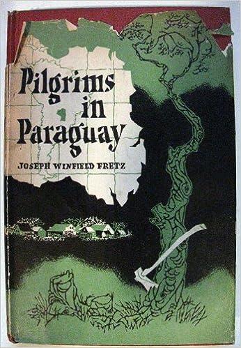 Amazon.com: Pilgrims in Paraguay: The story of Mennonite ...