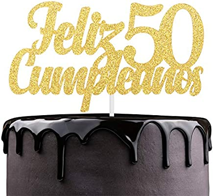 Feliz Cumpleaños 50th Birthday Cake Topper - Gold Glitter ...