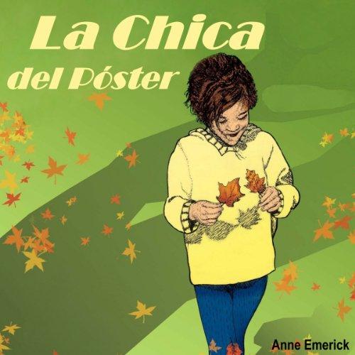 La Chica del Poster: Spanish Edition