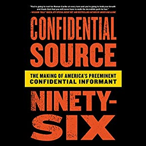 Confidential Source Ninety-Six Audiobook