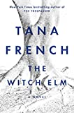 Book cover from The Witch Elm: A Novel by Tana French
