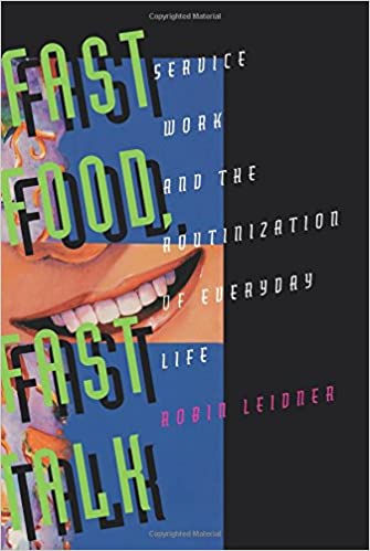 Fast food fast talk service work and the routinization of everyday fast food fast talk service work and the routinization of everyday life robin leidner 9780520085008 amazon books fandeluxe Choice Image