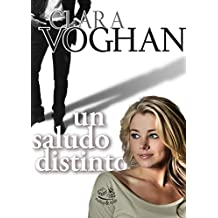 Un saludo distinto (Spanish Edition)