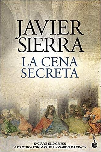 La Cena Secreta Biblioteca Javier Sierra Spanish Edition 9788408208075 Sierra Javier Books