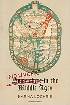 Book Nowhere in the Middle Ages (The Middle Ages Series)
