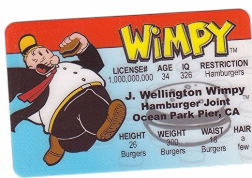 Wimpy Aka J. Wellington Wimpy From Popeye the Sailor Man Novelty Drivers License / Fake I.d. Identification for Popeye and Friends / Sweet Pea Fans ()