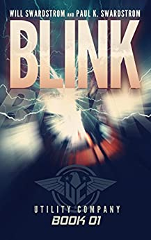 Blink (Utility Company Book 1) by [Swardstrom, Will, Swardstrom, Paul K.]