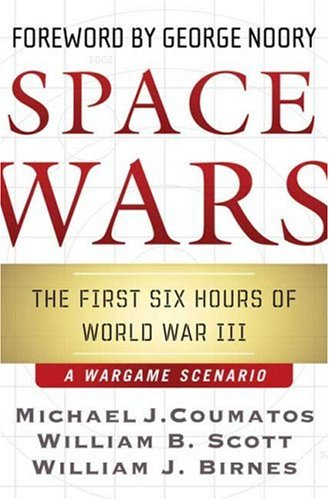 Read Online Space Wars: The First Six Hours of World War III pdf