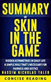 "Concise Reading offers an in-depth and comprehensive encapsulation of ""Skin in the Game: Hidden Asymmetries in Daily Life"" by Nassim Nicholas Taleb - one of the foremost thinkers of our time, challenging many of our long-held beliefs about risk and r..."