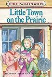 Little Town on the Prairie (#6)